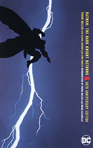 Batman: The Dark Knight Returns 30th Anniversary Edition (Batman Master Series Master)
