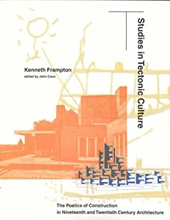 Beautiful Modern Architecture Kenneth Frampton Summary Critical