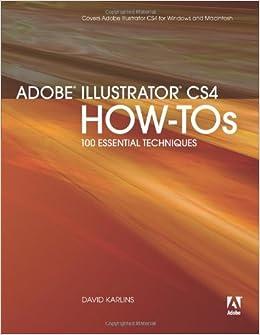 Adobe Illustrator CS4 How-Tos: 100 Essential Techniques Books Pdf File