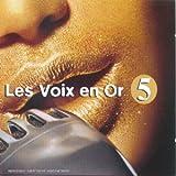 Les Voix En Or Vol 5 [Import anglais]