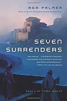 Seven Surrenders by Ada Palmer fantasy book reviews