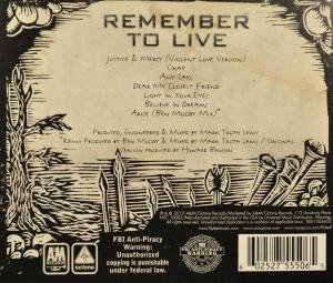 Remember to Live