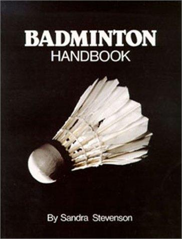 - Badminton Handbook (Physical Education Series)