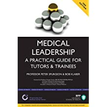 Medical Leadership: A Practical Guide