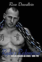 Ryder's Redemption (Dueling Dragons MC Series) (Volume 2)