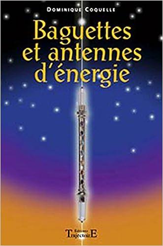 Livres gratuits Baguettes et antennes d'énergie pdf epub