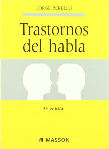 Trastornos del habla E. Perelló