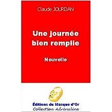 Une journée bien remplie (French Edition)