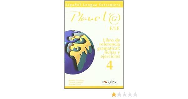 Planet 4 Libro De Referencia Gramatical Fichas Y