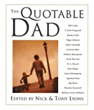 The Quotable Dad, Nick Lyons, 1402714246