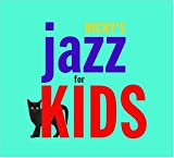 : NICKY THE JAZZ FOR KIDS