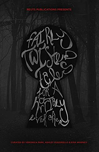 book cover of Fairly Twisted Tales for a Horribly Ever After