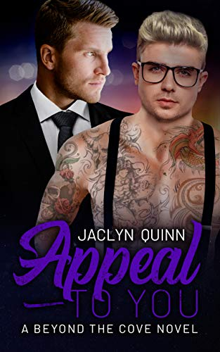 Appeal to You (A Beyond the Cove Novel Book 3) by [Quinn, Jaclyn]