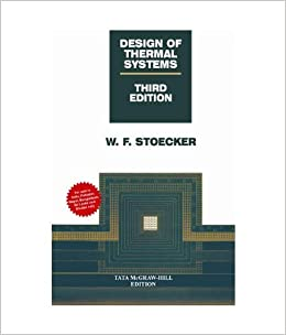 Design Of Thermal Systems By Stoecker 2011 01 01 Amazon Com Books
