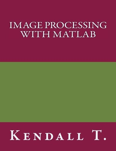 IMAGE PROCESSING with MATLAB
