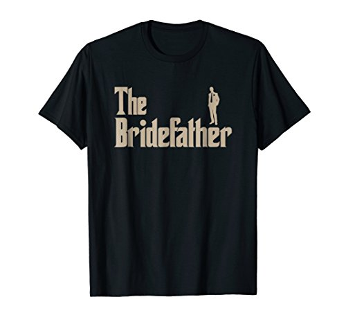 Mens Great Father of the Bride Gifts Men Tee Shirts