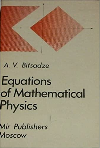 equations of mathematical physics  Equations of Mathematical Physics: A.V. Bitsadze: 9780714715438 ...