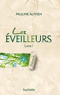 Les Eveilleurs, tome 1 : Salicande par Alphen