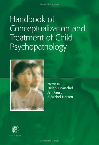 Handbook of Conceptualization and Treatment of Child Psychopathology Pdf