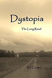 Dystopia: The Long Road