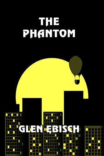 The Phantom by [Ebisch, Glen]