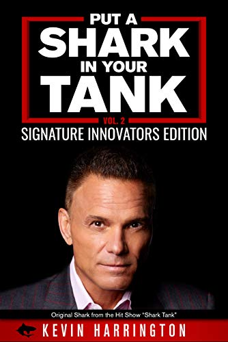 Put A Shark In Your Tank by Kevin Harrington ebook deal