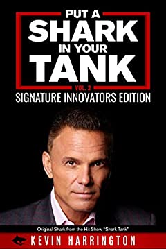 Put a Shark in your Tank: Signature Innovators Edition - Vol. 2