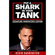 Put a Shark in your Tank: Signature Innovators Edition - Vol. 2