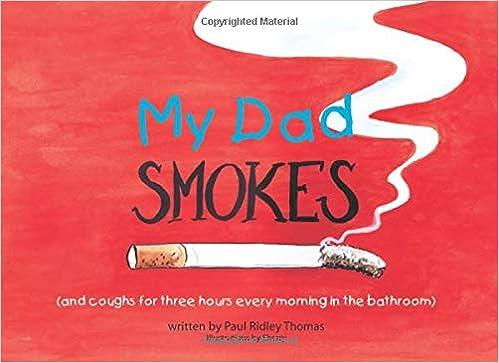 My Dad Smokes