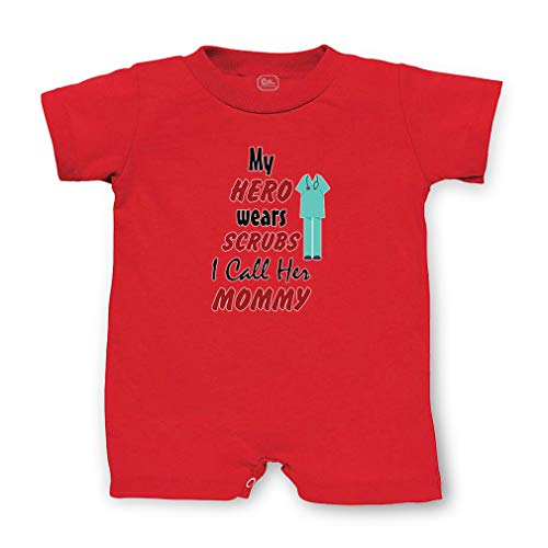 My Hero Wears Scrubs I Call Her Mommy Short Sleeve Taped Neck Boys-Girls Cotton Infant Romper Jersey Tee - Red, 6 Months -