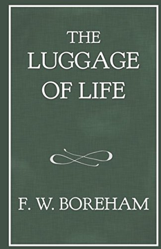 f w boreham essayist F w boreham: this is your life frank w boreham was born on march 3, 1871, in tunbridge wells, england he became an avid reader at an early age and was encouraged by his father to.