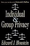 Individual and Group Privacy, Bloustein, Edward J., 0878552863