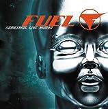 Something Like Human - Fuel