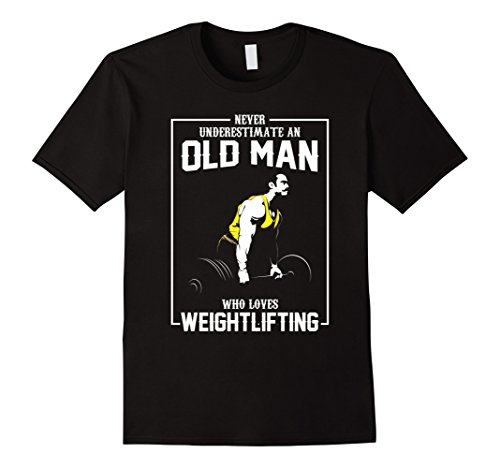 Mens An Old Man Who Loves Weightlifting T-Shirt Large Black from Weightlifting T-Shirts
