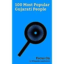 Focus On: 100 Most Popular Gujarati People: Mahatma Gandhi, Dev Patel, Freddie Mercury, Abdul Latif (criminal), Mukesh Ambani, Twinkle Khanna, Mahesh Bhatt, ... Ambani, Dimple Kapadia, Avan Jogia, etc.