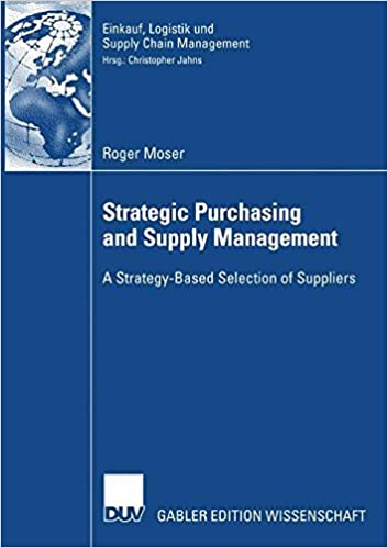 Strategic Purchasing and Supply Management: A Strategy-Based ...