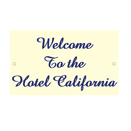 Fastasticdeals Welcome to The Hotel California Novelty Funny Metal Sign 8 in x 12 in ()
