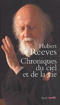 Chroniques du ciel et de la vie par Reeves