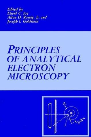 Principles of Analytical Electron Microscopy (Principles Of Electron Optics compare prices)