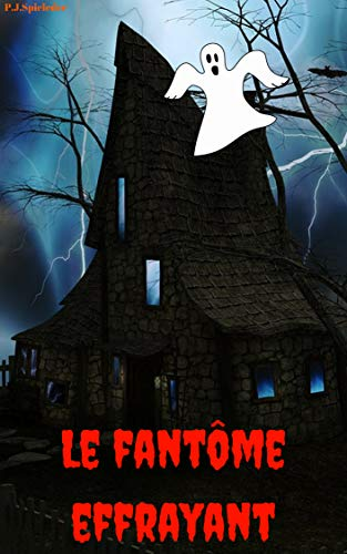 Le fantôme effrayant (German Edition)