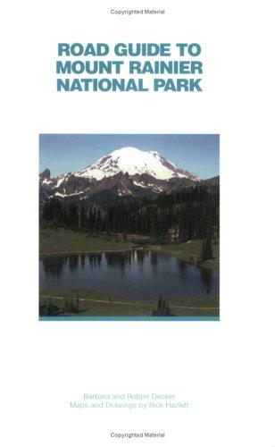 Road Guide To Mount Rainier National Park (Best Mt Rainier Day Hikes)