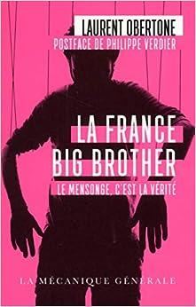 Book's Cover of La France Big Brother (Français) Poche – 14 janvier 2016
