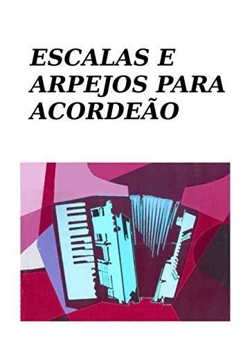 (Escalas e Arpejos para acordeão (Portuguese Edition))