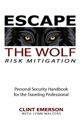 Escape the Wolf - Preemptive Personal Security Handbook