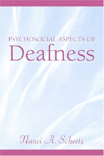 Psychosocial Aspects of Deafness