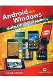 Android & Windows Mobile Phone Repairing