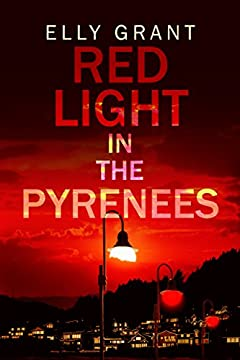 Red Light in the Pyrenees (Death in the Pyrenees Book 3)