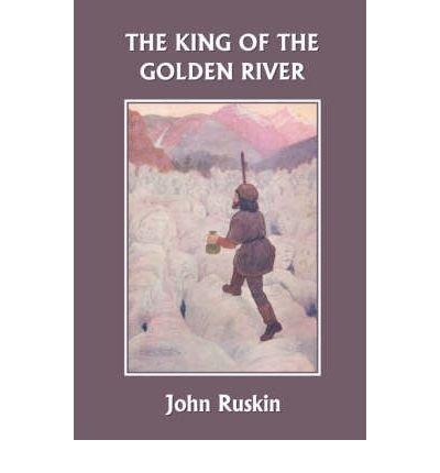 [(The King of the Golden River )] [Author: John Ruskin] [Mar-2007] PDF