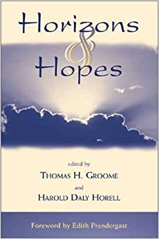 Horizons & Hopes: The Future of Religious Education