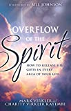 Overflow of the Spirit: How to Release His Gifts in